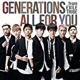 ALL FOR YOU|GENERATIONS from EXILE TRIBE