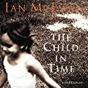 The Child in Time Audiobook by Ian McEwan Narrated by Nathaniel Parker
