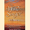 The Wind Singer: The Wind on Fire Trilogy, Book 1 Audiobook by William Nicholson Narrated by Samuel West