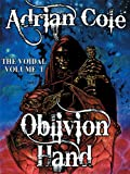 img - for Oblivion Hand: The Voidal, Vol. 1 book / textbook / text book