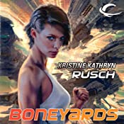 Boneyards: Diving Universe, Book 3 | Kristine Kathryn Rusch