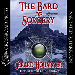 The Bard of Sorcery   [Gerard Houarner]