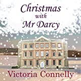Christmas with Mr Darcy: Austen Addicts, Volume 4 (Unabridged)