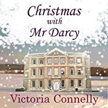 Christmas with Mr Darcy: Austen Addicts, Volume 4 (       UNABRIDGED) by Victoria Connelly Narrated by Jan Cramer