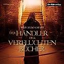 Der Händler der verfluchten Bücher Hörbuch von Marcello Simoni Gesprochen von: Thomas Balou Martin