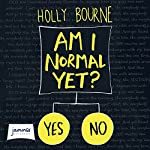 Am I Normal Yet? | Holly Bourne
