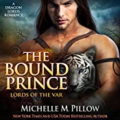 The Bound Prince: Lords of the Var, Book 3 | Michelle M. Pillow