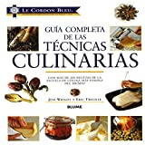 Le Cordon Bleu guía completa de las técnicas culinarias (Spanish Edition)