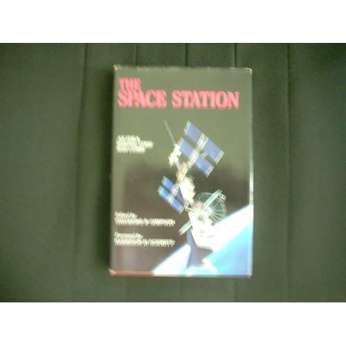 Space Station: An Idea Whose Time Has Come Theodore R. Simpson