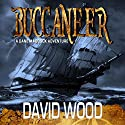 Buccaneer: A Dane Maddock Adventure, Book 5 Audiobook by David Wood Narrated by Jeffrey Kafer