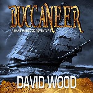 Buccaneer: A Dane Maddock Adventure, Book 5 | [David Wood]