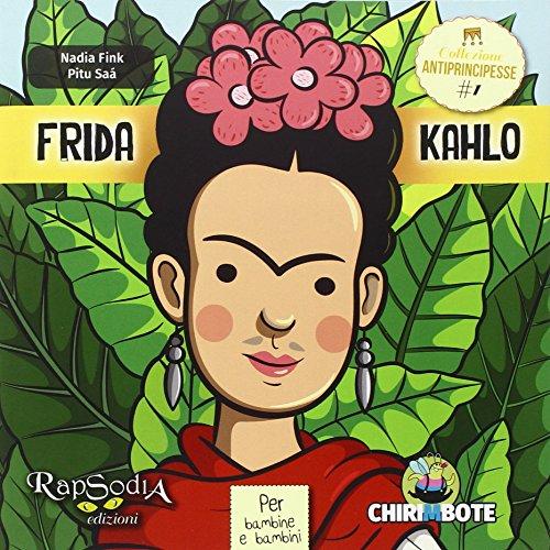 Frida Kahlo Collezione antiprincipesse PDF