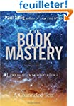 The Book of Mastery: The Mastery Tril...