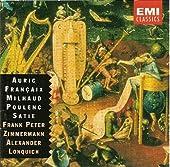 Auric; Francaix; Milhaud; Poulenc; Satie