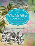 img - for The Florida Keys Cookbook, 2nd: Recipes & Foodways of Paradise book / textbook / text book