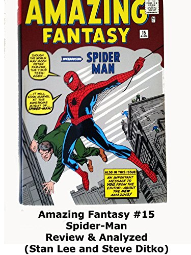 Amazing Fantasy #15 Spider-Man Review & Analyzed (Stan Lee and Steve Ditko)