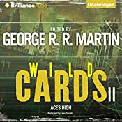 Wild Cards II: Aces High | George R. R. Martin, Roger Zelazny, Pat Cadigan, Lewis Shiner, Walter Jon Williams