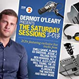Various Dermot O'Leary Presents The Saturday Sessions 2013
