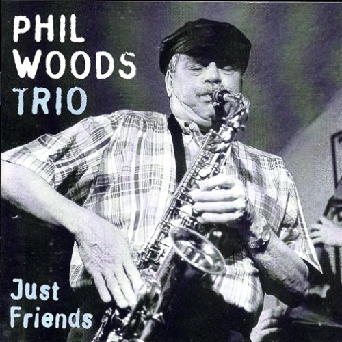 Just Friends by Phil Woods