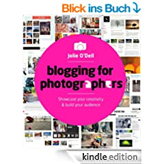 Blogging for Photographers: Showcase your creativity and build your audience