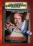 Dreamaniac (Grindhouse Collection)