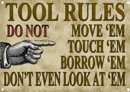 Tools Rules Metal Sign With Enamelled Finish