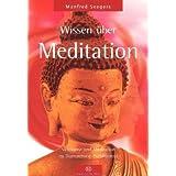 """Wissen �ber Meditation: Sichtweise und Meditation im Diamantweg-Buddhismusvon """"Manfred Seegers"""""""