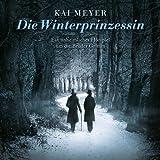 Die Winterprinzessin: Ein unheimliches Hörspiel um die Brüder Grimm