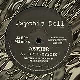 Aether - Opti-Mystic / Omniverse - Psychic Deli - PSI 010