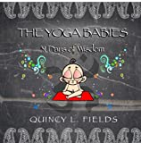 The Yoga Babies: 31 Days Of Wisdom