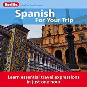 Spanish for Your Trip Audiobook