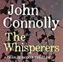 The Whisperers Audiobook by John Connolly Narrated by Jeff Harding