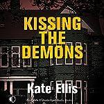Kissing the Demons: Joe Plantagenet Murder Mysteries, Book 3 | Kate Ellis