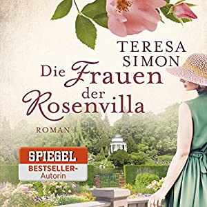 Die Frauen der Rosenvilla Audiobook