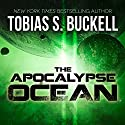 The Apocalypse Ocean Audiobook by Tobias Buckell Narrated by Robin Miles
