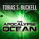 The Apocalypse Ocean | Tobias Buckell