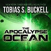 The Apocalypse Ocean | [Tobias Buckell]