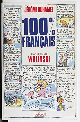 100 % français: 55 millions de Français en 801 sondages