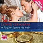 A Ring to Secure His Heir | Lynne Graham