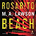 Rosarito Beach Audiobook by M. A. Lawson Narrated by Cynthia Farrell