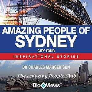 Amazing People of Sydney: Inspirational Stories | [Charles Margerison]