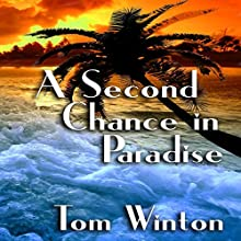 A Second Chance in Paradise (       UNABRIDGED) by Tom Winton Narrated by Dave Clark