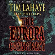 The Europa Conspiracy: Babylon Rising, Book 3 | [Bob Phillips, Tim LaHaye]