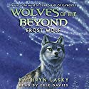 Frost Wolf: Wolves of the Beyond, Book 4 Audiobook by Kathryn Lasky Narrated by Erik Davies