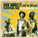 Trenchtown Rock: The Anthology 1969-78 (2CD) Bob Marley & The Wailers