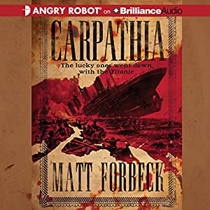 Carpathia Audiobook