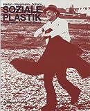 Soziale Plastik: Materialien zu Joseph Beuys