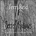 Secret Hollows: Mary O'Reilly Paranormal Mystery, Book Seven (       UNABRIDGED) by Terri Reid Narrated by Erin Spencer