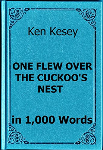an analysis of one flew over the cuckoos nest a book by ken kesey Ken kesey hated the film version of one flew over the cuckoo's nest (1975) directed by milos forman and starring jack nicholson he sued the producers because they didn't use chief brom steaminess rating.