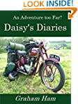 An Adventure too far: Daisy's Diaries